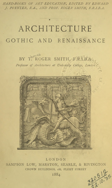 Architecture, gothic and renaissance 1884 г. Иллюстрация 2. Готическая архитектура, иллюстрации из 16-и книг, часть 2-я. Архитектор Антон Булатецкий