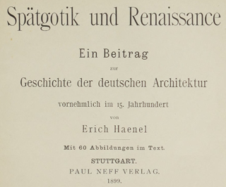 Late Gothic and Renaissance contribution to the history of German Architecture 1899 г. Иллюстрация 1. Готическая архитектура, иллюстрации из 16-и книг, часть 3-я. Архитектор Антон Булатецкий